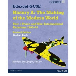 Edexcel GCSE Modern World History Unit 1 Peace and War: International Relations 1900-91 Student Book by Kelly, Nigel ( Author ) ON May-10-2012, Paperback