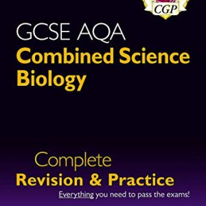 9-1 GCSE Combined Science: Biology AQA Higher Complete Revision & Practice with Online Edition (CGP GCSE Combined Science 9-1 Revision)