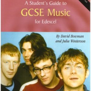 A Student's Guide to GCSE Music: for the Edexcel Specification (Rhinegold Education)