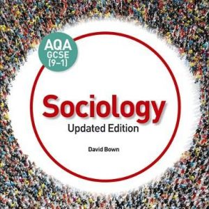 AQA GCSE (9-1) Sociology, Updated Edition
