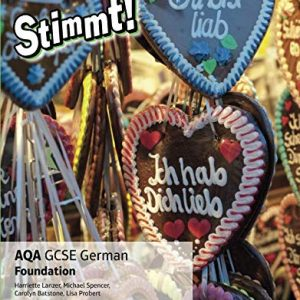 AQA GCSE German Foundation (Stimmt! AQA GCSE German)