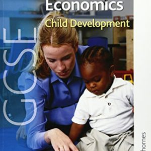 AQA GCSE Home Economics Child Development (Aqa Gcse Students Book)