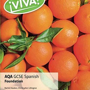 AQA GCSE Spanish Foundation (Viva! AQA GCSE Spanish)