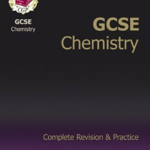 By CGP Books - GCSE Chemistry Complete Revision & Practice