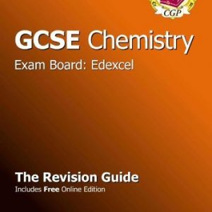 By CGP Books - GCSE Chemistry Edexcel Revision Guide (with online edition) (Revision Guides Edexcel Ocr Oc) (2nd Revised edition)