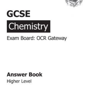 By CGP Books - GCSE Chemistry OCR Gateway Answers (for Workbook) (2nd Revised edition)
