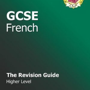 By Richard Parsons GCSE French Revision Guide - Higher by Parsons, Richard ( Author ) ON Sep-01-2009, Paperback