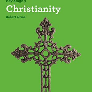 Christianity (KS3 Knowing Religion)
