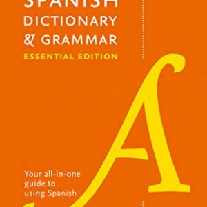 Collins Spanish Essential Dictionary and Grammar: Two books in one (Collins Essential Editions)