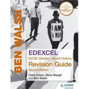[(Edexcel GCSE Modern World History Revision Guide)] [ By (author) Ben Walsh, By (author) Steven Waugh ] [October, 2014]