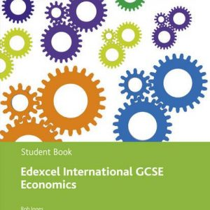 Edexcel International GCSE Economics Student Book and Revision pack
