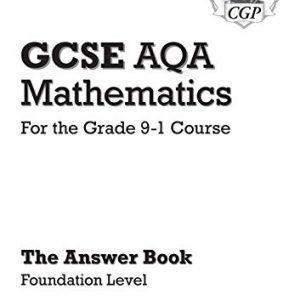 GCSE Maths AQA Answers for Workbook: Foundation - for the Grade 9-1 Course (CGP GCSE Maths 9-1 Revision)
