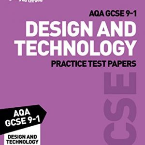 Grade 9-1 GCSE Design and Technology AQA Practice Test Papers (Letts GCSE 9-1 Revision Success)