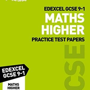 Grade 9-1 GCSE Maths Higher Edexcel Practice Test Papers: GCSE Grade 9-1 (Letts GCSE 9-1 Revision Success)