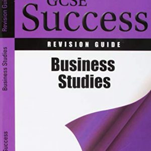 Letts GCSE Revision Success - Business Studies: Revision Guide