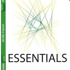 Lonsdale GCSE Essentials - French: Workbook (inc. Answers) of VARIOUS on 04 April 2009