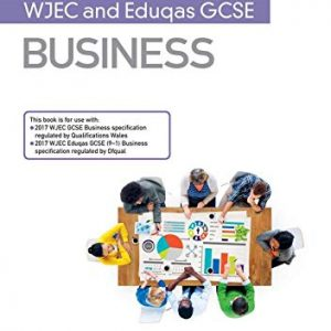 My Revision Notes: WJEC and Eduqas GCSE Business
