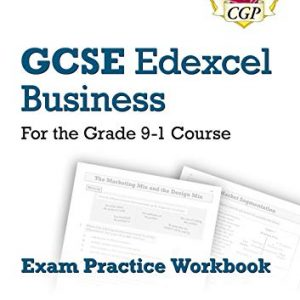 New GCSE Business Edexcel Exam Practice Workbook - for the Grade 9-1 Course (includes Answers) (CGP GCSE Business 9-1 Revision)