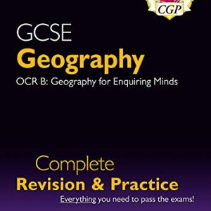 New Grade 9-1 GCSE Geography OCR B Complete Revision & Practice (with Online Edition) (CGP GCSE Geography 9-1 Revision)