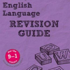 Revise AQA GCSE (9-1) English Language Revision Guide: with FREE online edition (REVISE AQA GCSE English 2015)