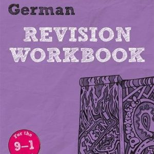 Revise Edexcel GCSE (9-1) German Revision Workbook: for the 9-1 exams (Revise Edexcel GCSE Modern Languages 16)