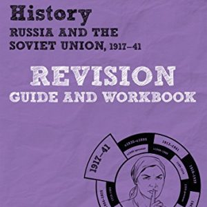 Revise Edexcel GCSE (9-1) History Russia and the Soviet Union Revision Guide and Workbook (Revise Edexcel GCSE History 16)