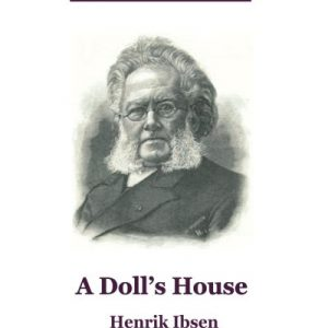 A Doll's House: Volume 13 (Thrifty Classic Literature)