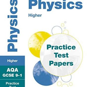 AQA GCSE 9-1 Physics Higher Practice Test Papers: Shrink-wrapped school pack (Collins GCSE 9-1 Revision)