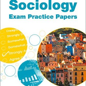 AQA GCSE 9-1 Sociology Exam Practice Papers (AQA GCSE (9-1) Sociology)