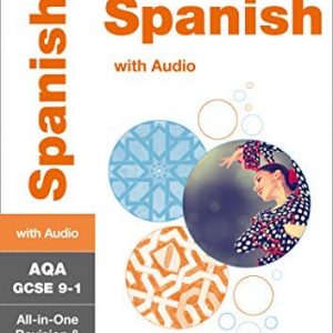 AQA GCSE 9-1 Spanish All-in-One Revision and Practice (Collins GCSE 9-1 Revision)