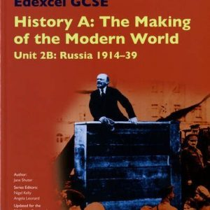 Edexcel GCSE History A the Making of the Modern World: Unit 2B Russia 1914-39 SB 2013 (Edexcel GCSE MW History 2013) by Jane Shuter (2014-01-15)