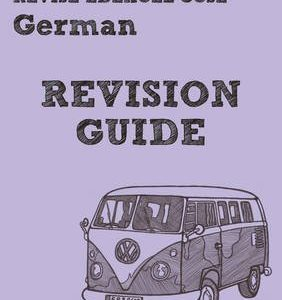 [Revise AQA: GCSE German Revision Guide] (By: Harriette Lanzer) [published: May, 2013]