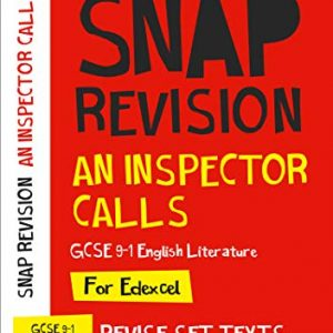 An Inspector Calls: New GCSE Grade 9-1 English Literature Edexcel Text Guide (Collins GCSE 9-1 Snap Revision)