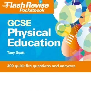 [ GCSE Physical Education Flash Revise Pocketbook ] [ GCSE PHYSICAL EDUCATION FLASH REVISE POCKETBOOK ] BY Scott, Tony ( AUTHOR ) Sep-25-2009 Paperback