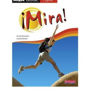 [ MIRA AQA GCSE SPANISH HIGHER STUDENT BOOK HIGHER STUDENT BOOKBY REEVES, LEANDA](AUTHOR)PAPERBACK