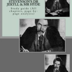 9-1 GCSE REVISION NOTES for ROBERT LOUIS STEVENSON?S DR JEKYLL & MR HYDE: Study guide (All chapters, page-by-page analysis)