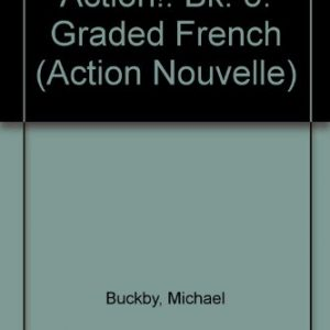 Action!: Bk. 5: Graded French (Action Nouvelle)