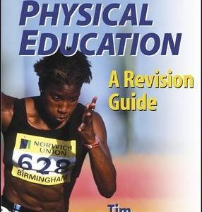 [GCSE Physical Education: A Revision Guide] (By: Tim Ferguson) [published: April, 2002]
