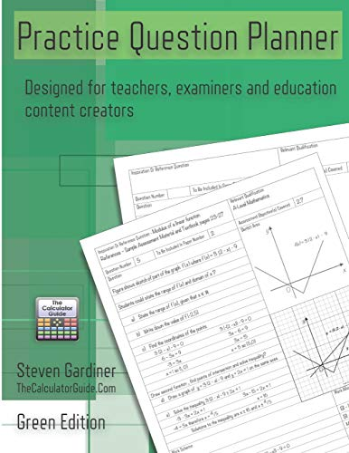 Practice Question Planner - Green Edition: Designed for Teachers, Examiners and Education Content Creators