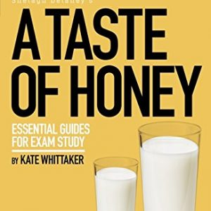 A Taste of Honey GCSE Student Guide (GCSE Student Guides)