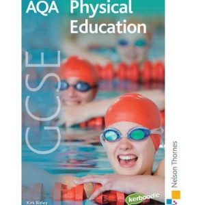 [( AQA GCSE Physical Education )] [by: Kirk Bizley] [Apr-2009]