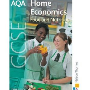 [( AQA GCSE Home Economics: Student's Book: Food and Nutrition )] [by: Margaret Hague] [May-2009]