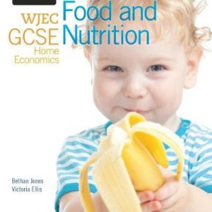 [(WJEC GCSE Home Economics - Food and Nutrition Student Book )] [Author: Bethan Jones] [Sep-2013]