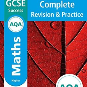 AQA GCSE 9-1 Maths Higher Complete Revision & Practice (Letts GCSE 9-1 Revision Success)