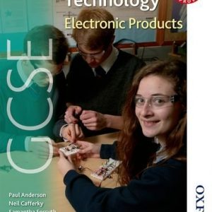 AQA GCSE Design and Technology: Electronic Products by Johnson, Richard, Forsyth, Samantha, Cafferky, Neil, Paul, Anderson, Longworth, Harry, Mellens, Keith (June 29, 2009) Paperback