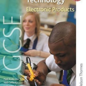 AQA GCSE Design and Technology: Electronic Products of Johnson, Richard, Forsyth, Samantha, Cafferky, Neil, Paul, A New Edition on 29 June 2009