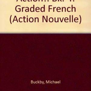Action!: Bk. 4: Graded French (Action Nouvelle)