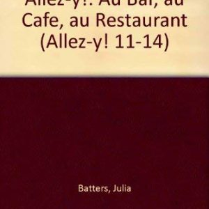 Allez-y Student Module Au cafe, au bar, au restaurant (Pack of 6): Au Bar, Au Cafe, Au Restaurant (Allez-y! 11-14)