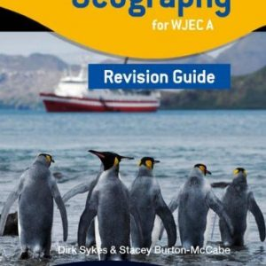 By Dirk Sykes - GCSE Geography for WJEC A Revision Guide (WJG)