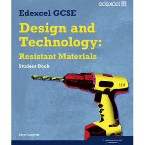 [ EDEXCEL GCSE DESIGN AND TECHNOLOGY RESISTANT MATERIALS STUDE ] by Lambert, Barry ( Author ) [ Jun- 11-2010 ] [ Paperback ]